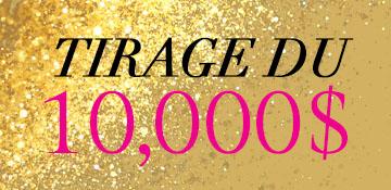 Tirage du 10,000$