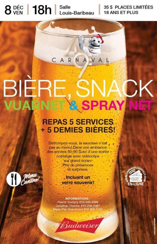 Bière, Snack, Vuarnet et Spray net